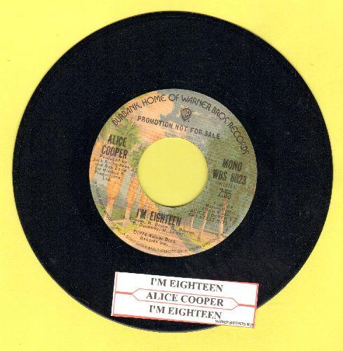 Cooper, Alice - I'm Eighteen (double-A-sided DJ advance pressing with juke box label) - NM9/ - 45 rpm Records