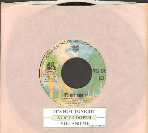 Cooper, Alice - It's Hot Tonight/You And Me (with juke box label and company sleeve) - NM9/ - 45 rpm Records