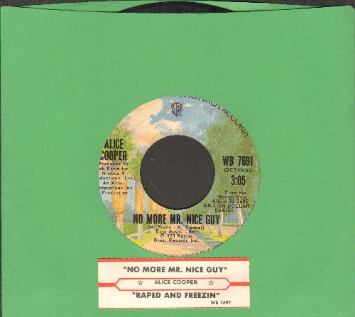 Cooper, Alice - No More Mr. Nice Guy/Raped And Freezin' (with juke box label and company sleeve) - EX8/ - 45 rpm Records