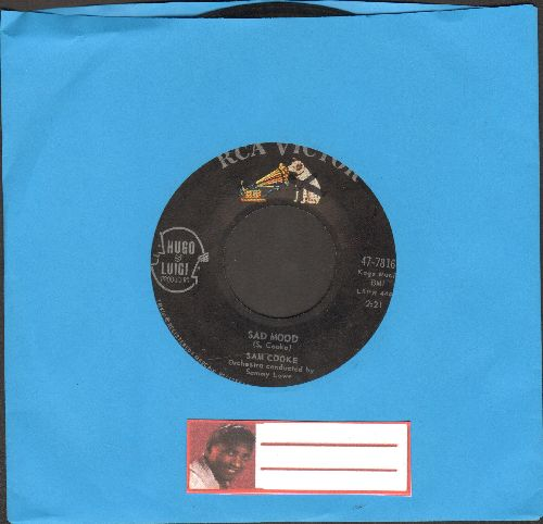 Cooke, Sam - Sad Mood/Love Me (ULTRA-DREAMY flip-side, Overlooked Gem!)  - G5/ - 45 rpm Records