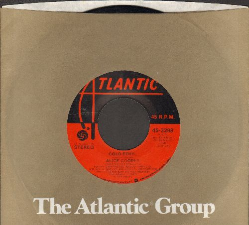 Cooper, Alice - Cold Ethyl/Only Women (with juke box label) - EX8/ - 45 rpm Records