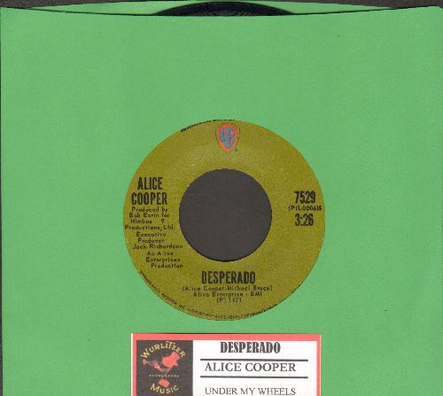 Cooper, Alice - Desperado/Under My Wheels (with juke box label) - EX8/ - 45 rpm Records