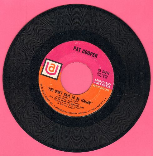 Cooper, Pat - You Don't Have To Be Italian (But It Wouldn't Hurt)/Conchetta - NM9/ - 45 rpm Records