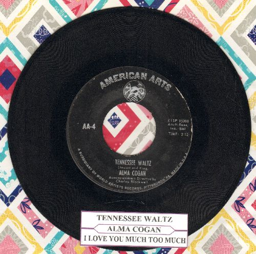 Cogan, Alma - Tennessee Waltz/I Love You Too Much (with juke box label) - EX8/ - 45 rpm Records