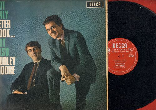 Cook, Peter & Dudley Moore - Not Only Peter Cook…But Also Dudley Moore: The Ravens, Superstions, Art Gallery, Religions, more! (Vinyl MONO LP record) - EX8/VG7 - LP Records