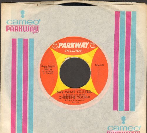 Cooper, Christine - Say What You Feel/S.O.S. (Heart In Distress)(with RARE Cameo/Parkway company sleeve) - EX8/ - 45 rpm Records