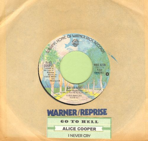 Cooper, Alice - Go To Hell/I Never Cry (with juke box label and company sleeve) - VG7/ - 45 rpm Records