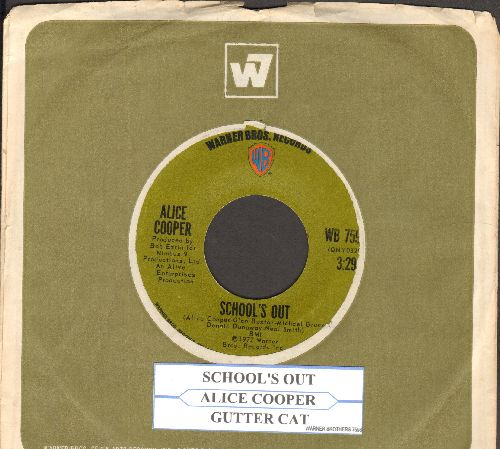 Cooper, Alice - School's Out/Gutter Cat (with Warner Brothers company sleeve and juke box label) - EX8/ - 45 rpm Records