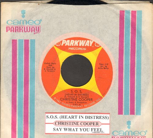 Cooper, Christine - Say What You Feel/S.O.S. (Heart In Distress)(withjuke box label and RARE Cameo/Parkway company sleeve) - EX8/ - 45 rpm Records