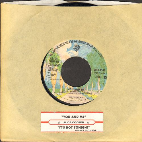 Cooper, Alice - You And Me/It's Hot Tonight (with Warner Brothers company sleeve and juke box label) - EX8/ - 45 rpm Records