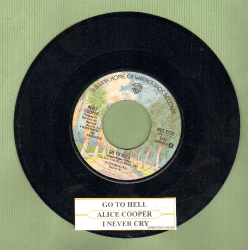 Cooper, Alice - Go To Hell/I Never Cry (with juke box label) - NM9/ - 45 rpm Records