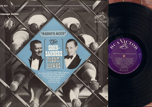 Sanders, Joe, Carleton Coon - Radio's Aces - The Coon-Sanders Night Hawks: Here Comes My Ball And Chain, I Ain't Got Nobody, Deep Henderson (Vinyl MONO LP record, re-issue of vintage 1920s recordings) - NM9/EX8 - LP Records