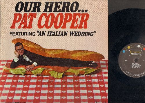 Cooper, Pat - Our Hero…Featuring An Italina Wedding (Vinyl MONO LP record) - EX8/VG7 - LP Records