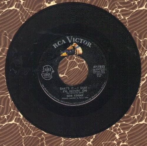 Cooke, Sam - That's It - I Quit - I'm Movin' On/What Do You Say (wol) - EX8/ - 45 rpm Records