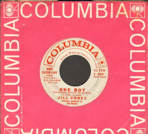 Corey, Jill - One Boy (from -Bye Bye Birdie-)/Lonely Life (DJ advance pressing with vintage Columbia company sleeve) - EX8/ - 45 rpm Records