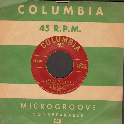 Corey, Jill - Love Me To Pieces/Love (with vintage Columbia company sleeve) - EX8/ - 45 rpm Records