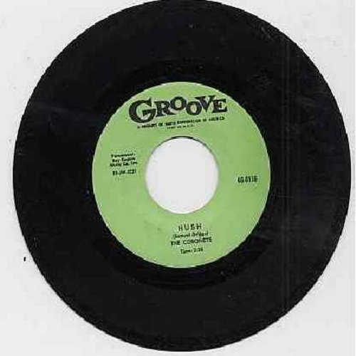 Coronets - Hush/The Bible Tells Me So (authentic-looking re-issue) - M10/ - 45 rpm Records