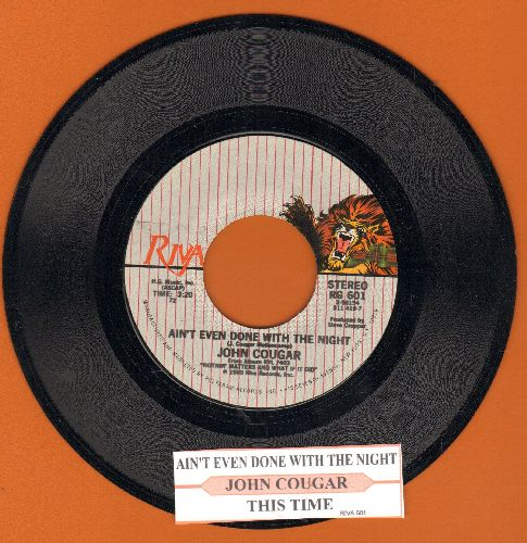 Cougar, John - Ain't Even Done With The Night/This Time (with juke box label) - NM9/ - 45 rpm Records