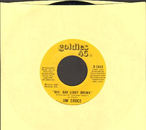 Croce, Bob - Bad, Bad Leroy Brown/One Less Set Of Footsteps (double-hit re-issue) - NM9/ - 45 rpm Records