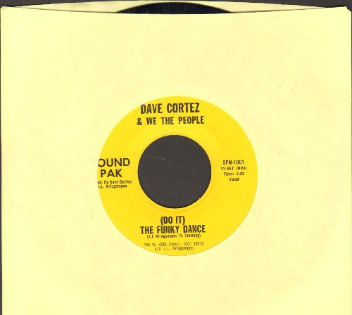 Cortez, Dave & We The People - (Do It) The Funky Dance/There's A New Man - NM9/ - 45 rpm Records