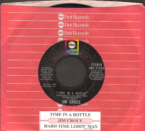 Croce, Jim - Time In A Bottle/Hard Time Losin' Man (with juke box label and ABC company sleeve) - NM9/ - 45 rpm Records