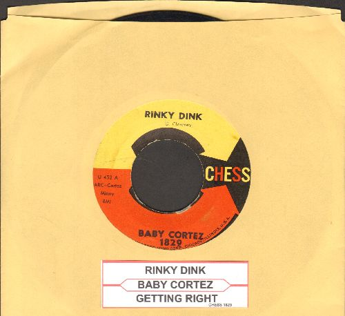 Cortez, Dave Baby - Rinky Dink/Getting Right (with juke box label) - EX8/ - 45 rpm Records