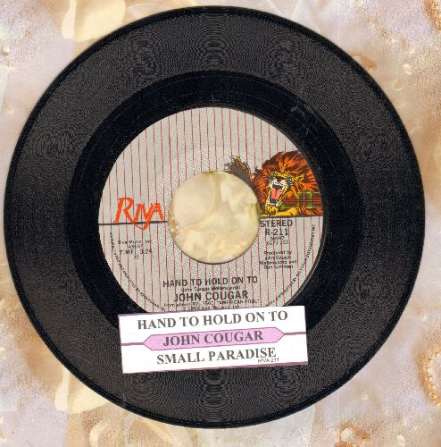 Cougar, John - Hand To Hold On To/Small Paradise (MINT condition with juke box label) - M10/ - 45 rpm Records