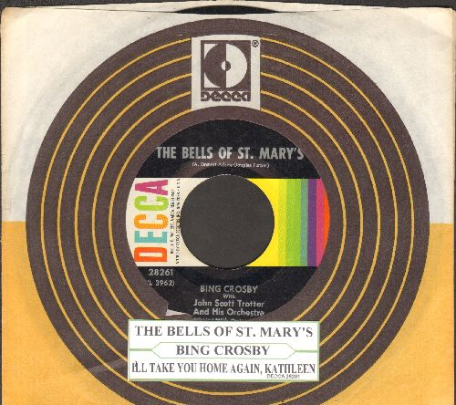 Crosby, Bing - The Bells Of St. Mary's/I'll Take You Home Again, Kathleen (1960s presing with Decca company sleeve and juke box label) - EX8/ - 45 rpm Records