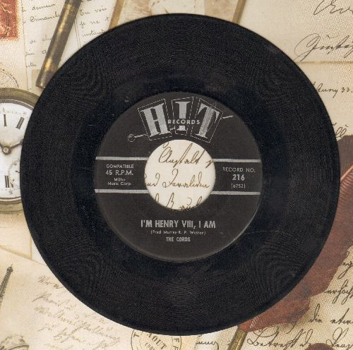 Cords - I'm Henry VIII, I Am/One Dyin' And A Buryin' (contemporary cover versions) - EX8/ - 45 rpm Records