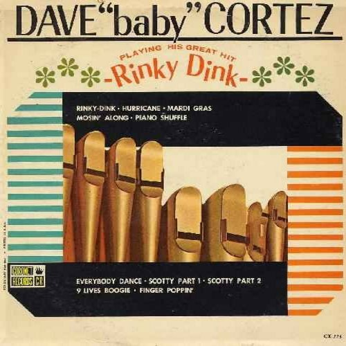 Cortez, Dave Baby - Playing His Great Hit Rinky Dink: Hurricane, Mardi Gras, Piano Shuffle, Everybody Dance, Finger Poppin' (Vinyl LP record) - EX8/VG7 - LP Records