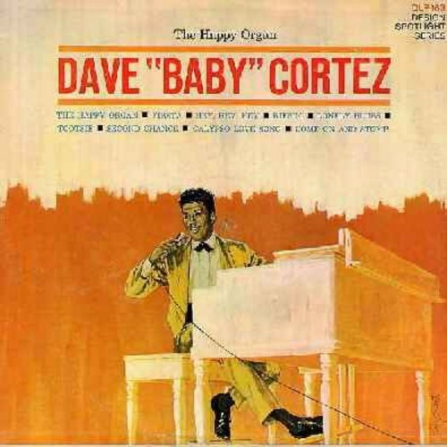 Cortez, Dave Baby - The Happy Organ: Tootsie, Second Chance, Come On And Stomp, Calypso Love Song, Fiesta (Vinyl MONO LP record) - NM9/EX8 - LP Records