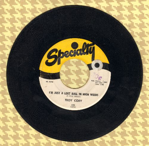 Cory, Troy - I'm Just A Lost Ball In High Weeds/Yearning (sol) - VG7/ - 45 rpm Records