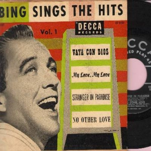 Crosby, Bing - Bing Crosby Sings The Hits: Stranger In Paradise/Vaya Con Dios/No Other Love/My Love My Love (Vinyl EP record with picture cover) - VG7/VG7 - 45 rpm Records