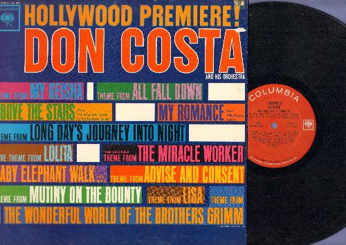 Costa, Don & His Orchestra - Hollywood Premiere!: Themes from Loloita, The Miracle Worker, My Geisha, Advise And Consent, Hatari, others (Vinyl MONO LP record) - EX8/EX8 - LP Records