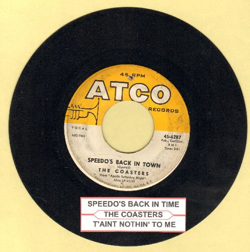 Coasters - Speedo's Back In Town/T'ain't Nothin' To Me (with juke box label) - VG7/ - 45 rpm Records