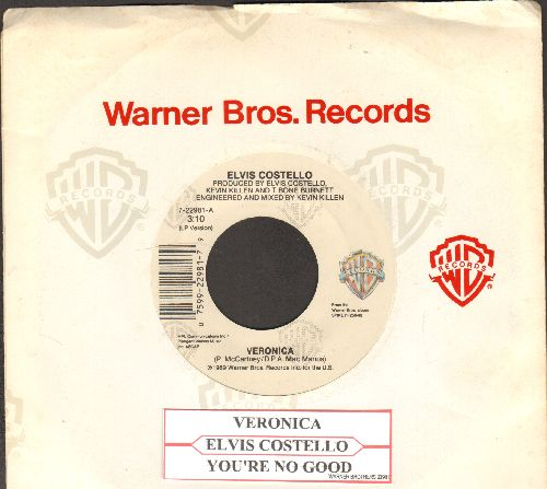 Costello, Elvis - Veronica/You're No Good (with Warner Brothers company sleeve and juke box label) - VG7/ - 45 rpm Records