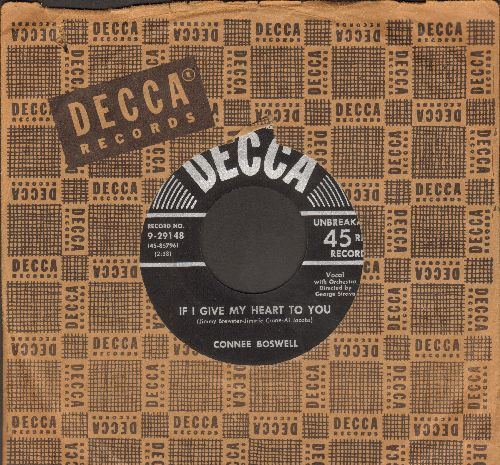 Boswell, Connee - If I Give My Heart To You/T-E-N-N-E-S-S-E-E (with vintage Decca company sleeve) - EX8/ - 45 rpm Records