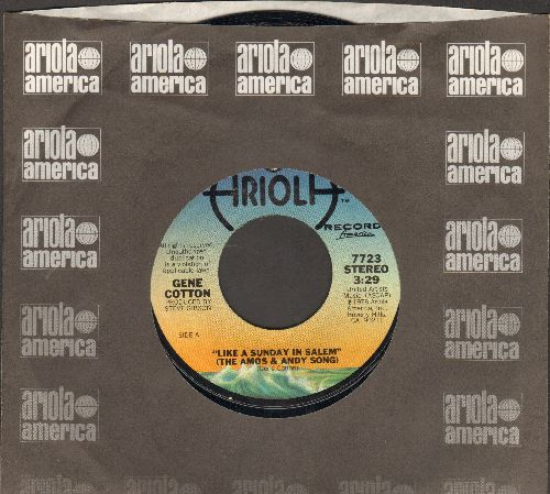 Cotton, Gene - Like A Sunday In Salem (The Amos & Andy Song)/Shine On (You Got To Shine Your Light) (with Ariola company sleeve) - NM9/ - 45 rpm Records