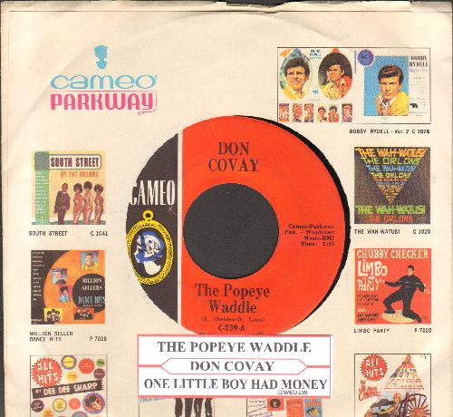 Covay, Don - The Popeye Waddle/One Little Boy Had Money (with RARE Cameo/Parkway company sleeve and juke box label) - EX8/ - 45 rpm Records