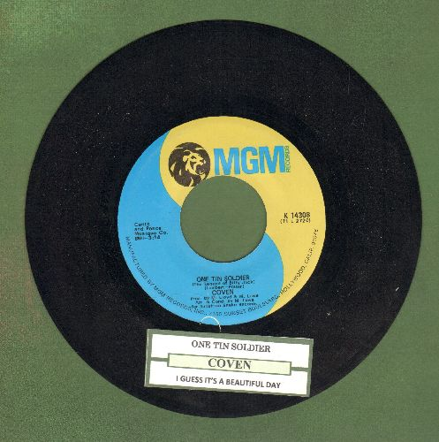 Coven - One Tin Soldier (The Legend Of Billy Jack)/I Guess It's A Beautiful Day (with juke box label) - NM9/ - 45 rpm Records