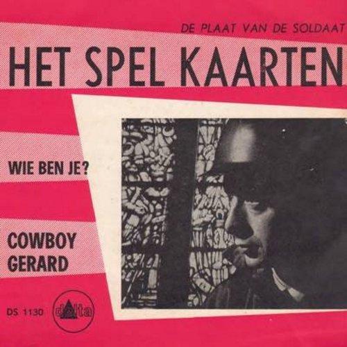 Cowboy Gerard & The Rodeo Riders - Het Spel Kaarten (Dutch Version of -Deck of Cards-)/Wie Ben Je? (Dutch Pressing with picture sleeve, sung in Dutch) - EX8/EX8 - 45 rpm Records