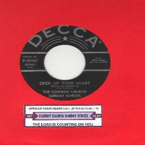 Cowboy Church Sunday School - Open Up Your Heart (And Let The Sunshine In)/The Lord Is Counting On You (with juke box label) - VG7/ - 45 rpm Records
