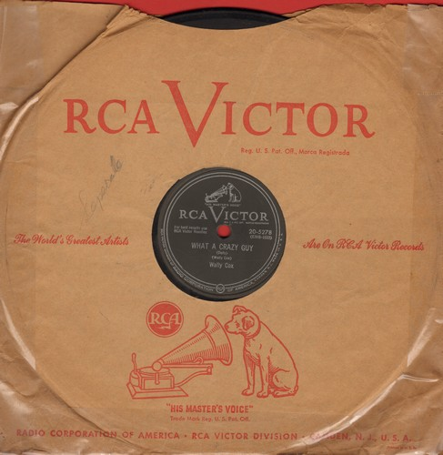 Cox, Wally - What A Crazy Guy/There Is Tavern In The Twon (10 inch 78rpm record with RCA company sleeve, tape on sleeve) - VG7/ - 78 rpm