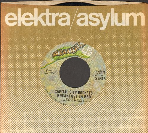 Capital City Rockets - Breakfast In Bed/Grab Your Honey (with vintage Elektra company sleeve) - EX8/ - 45 rpm Records