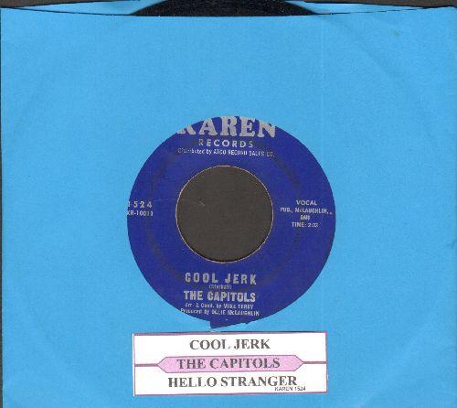 Capitols - Cool Jerk/Hello Stranger (with juke box label) (sol) - EX8/ - 45 rpm Records