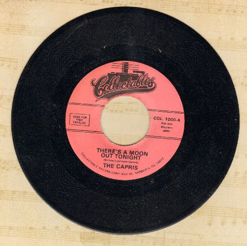 Capris - There's A Moon Out Tonight/Indian Girl (re-issue) - NM9/ - 45 rpm Records