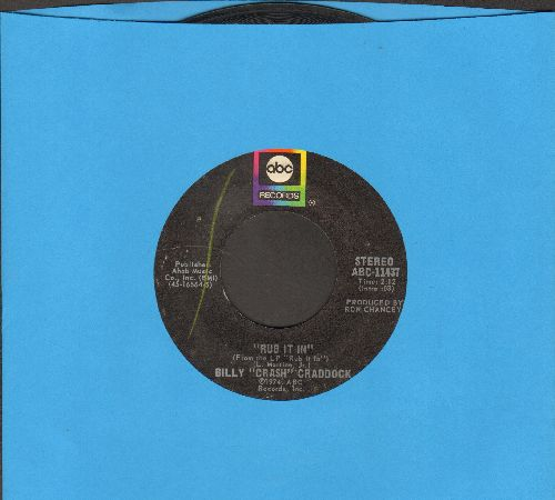 Craddock, Billy Crash - Rub It In/It's Hard To Love A Hungry, Worried Man  - EX8/ - 45 rpm Records