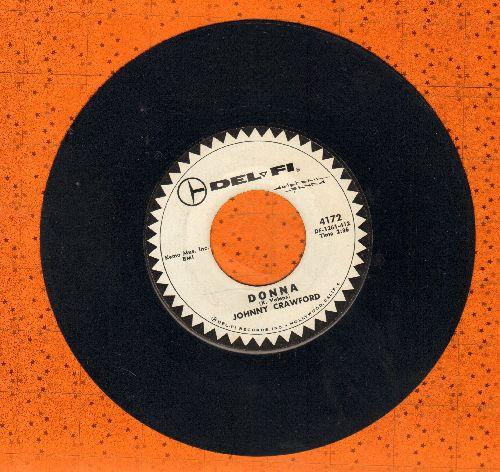 Crawford, Johnny - Patti Ann (Will You Marry Me?)/Donna (DJ advance pressing, wol) - EX8/ - 45 rpm Records