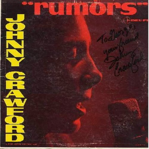 Crawford, Johnny - Rumors: Devil Or Angel, Lonesome Town, No One Really Loves A Clown, Since I Don't Have You (Vinyl LP record, with personal AUTOGRAPH of the artist, signed to George, your friend Johnny Crawford) - VG7/VG7 - LP Records