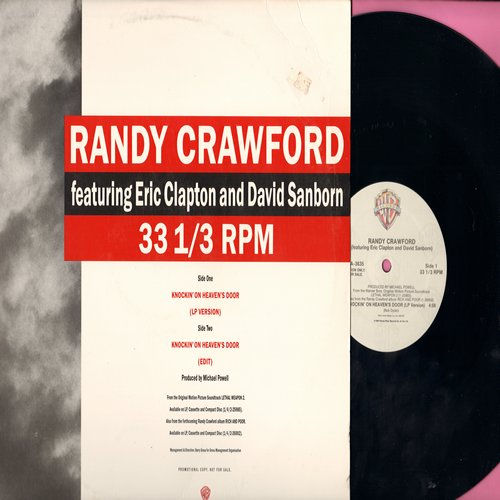 Crawford, Randy featuring Eric Clapton and David Sanborn - Knockin' On Heaven's Door (12 inch Maxi Single, PROMO Pressing featuring 4:58 minutes LP version and 4:00 minutes Edited version of Bob Dylan's Rock Classic, with pictue cover) - NM9/EX8 - Maxi Si